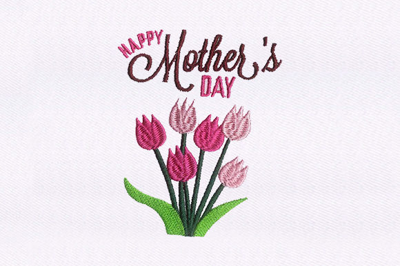 Flowers Mother's Day Mother's Day Embroidery Design By DigitEMB