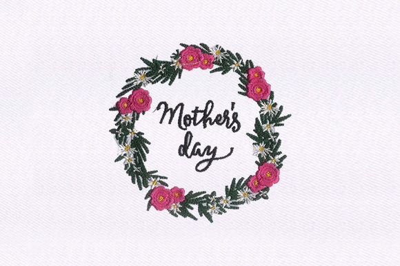 Garland Mothers Day Mother's Day Embroidery Design By DigitEMB