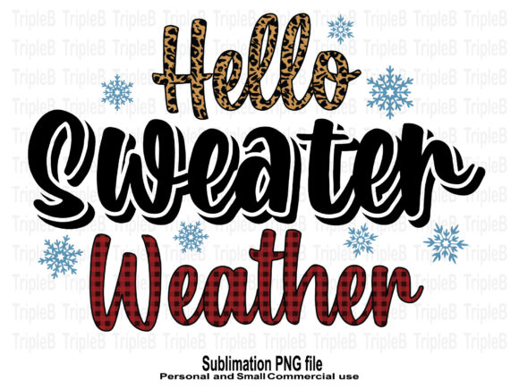 Print on Demand: Hello Sweater Weather Sublimation 1 Graphic Crafts By TripleBcraft