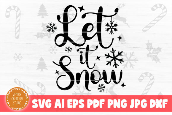 Print on Demand: Let It Snow Christmas SVG Cut File Graphic Crafts By VectorCreationStudio