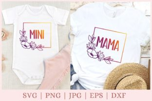 Mama & Mini, Mama, Baby Girl Graphic Print Templates By CrazyCutDesigns