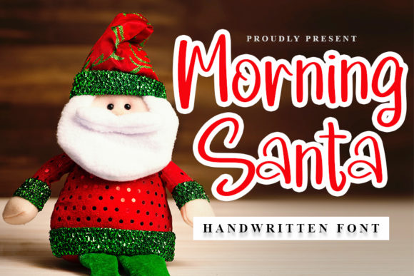 Print on Demand: Morning Santa Script & Handwritten Font By NYA Letter