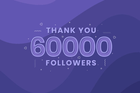 Print on Demand: Thank You 60000 Followers Graphic Illustrations By Netart
