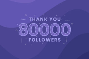 Print on Demand: Thank You 80000 Followers Graphic Illustrations By Netart