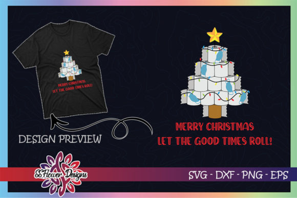 Toilet Paper Christmas Tree Good Times Graphic Print Templates By ssflower