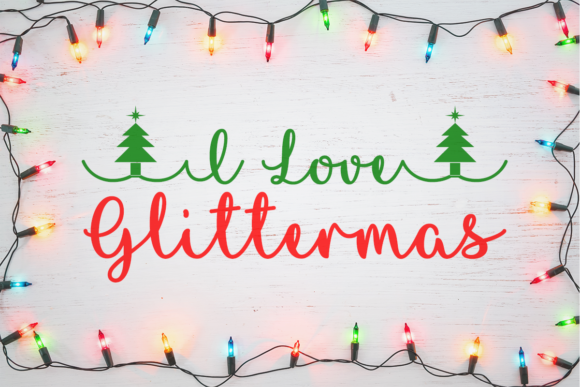 Print on Demand: I Love Glittermas Script & Handwritten Font By Misti