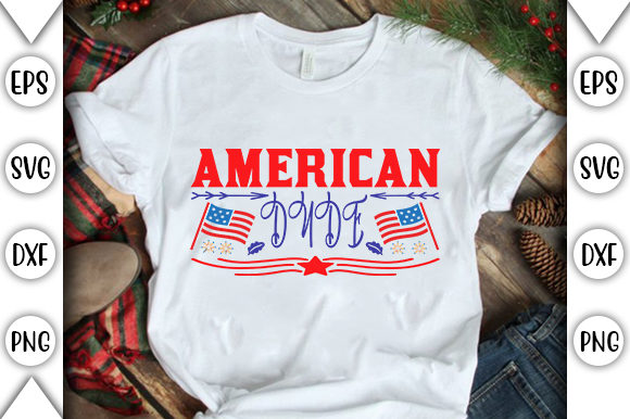 Print on Demand: American Dude Graphic Crafts By store_svg