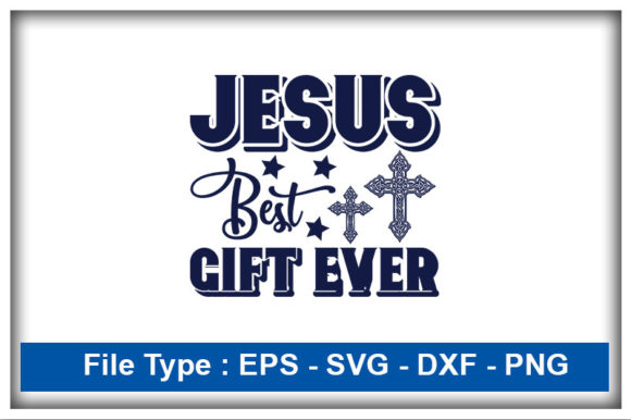 Print on Demand: Christian Svg Design, Jesus Best Gift Graphic Print Templates By CreativeArt