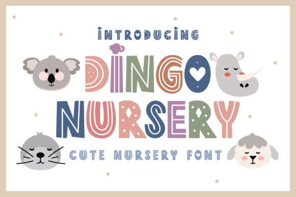 Print on Demand: Dingo Nursery Display Font By Caoca Studio