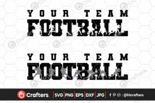 Football Team, American Football Graphic Crafts By HiCrafters