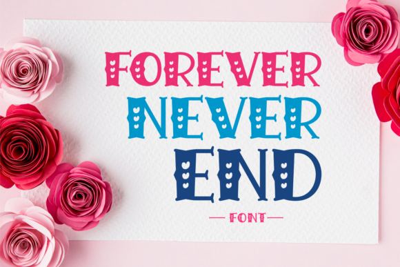 Print on Demand: Forever Never End Display Fuente Por Jasm (7NTypes)