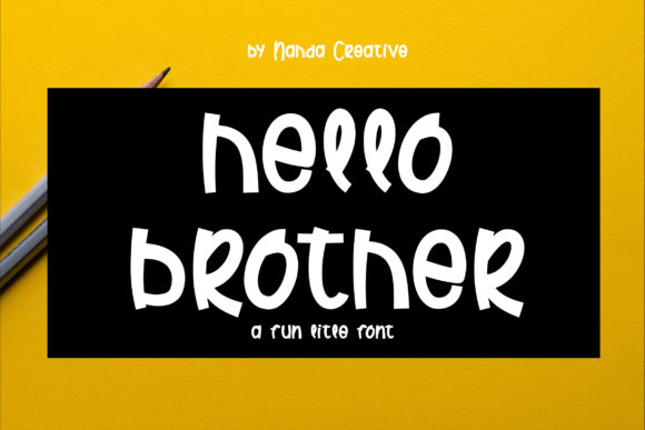 Print on Demand: Hello Brother Script & Handwritten Font By Nahda Creative