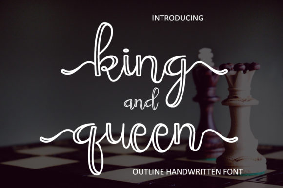 Print on Demand: King and Queen Script & Handwritten Font By Hardiboy Design