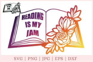Reading is My Jam, Flower Book   Graphic Print Templates By CrazyCutDesigns