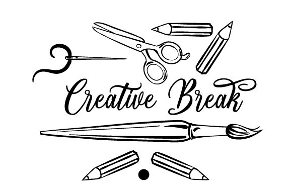 Creative Break Quotes Craft Cut File By Creative Fabrica Crafts