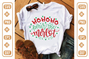 HoHoHo Pour the Merlot Graphic Crafts By craftstore