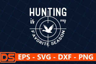 Print on Demand: Hunting is My Favorite Season Graphic Print Templates By Design Store