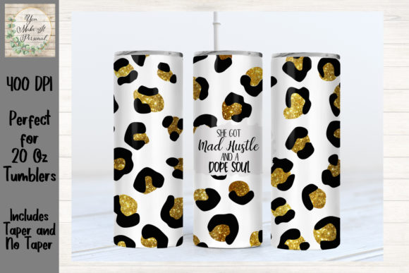 Print on Demand: Mad Hustle and a Dope Soul, Leopard Graphic Print Templates By You Make It Personal