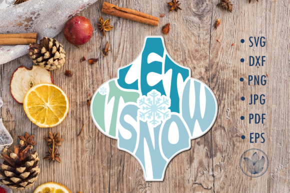 Arabesque Tile Svg Let It Snow Lettering Graphic Crafts By PrettyDD