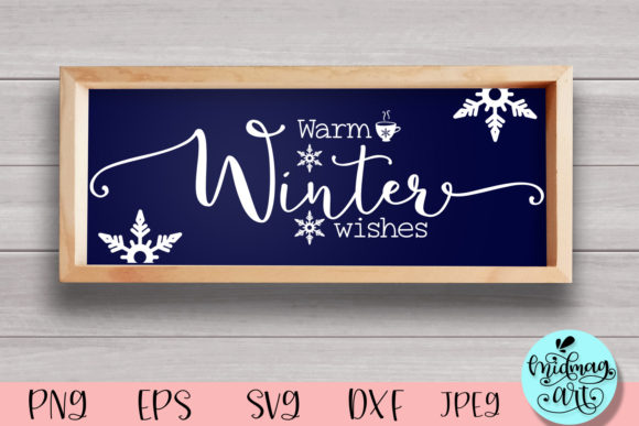 Warm Winter Wishes Sign Svg, Winter Svg Graphic Objects By MidmagArt