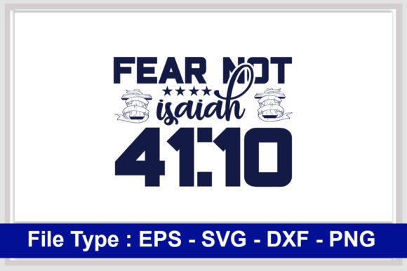 Print on Demand: Christian  Svg Design, Fear Not, Isaiah Graphic Print Templates By svg_hut