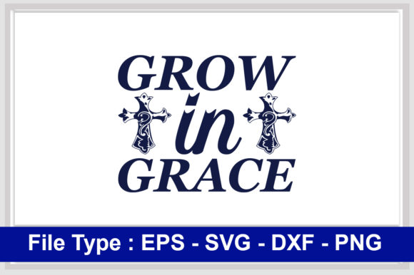 Print on Demand: Christian  Svg Design, Grow in Grace Graphic Print Templates By svg_hut