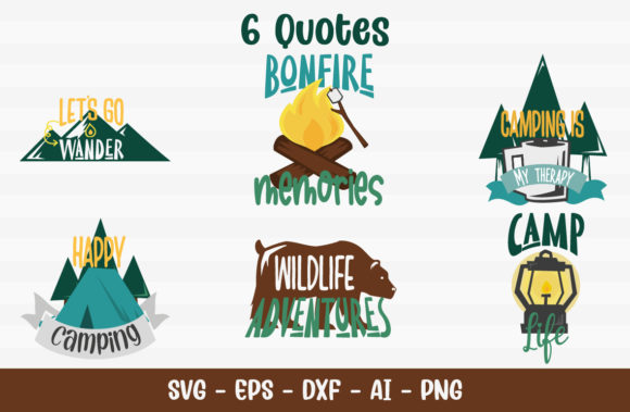 Camping Quotes Graphic Crafts By fireflydesigns