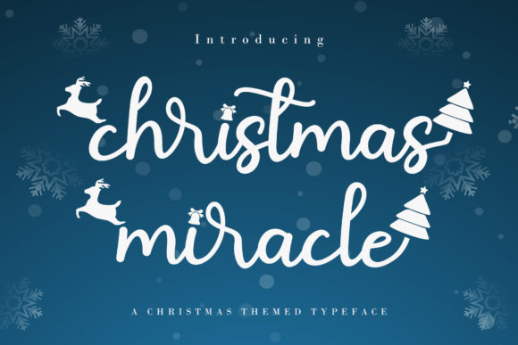 Print on Demand: Christmas Miracle Script & Handwritten Font By AEN Creative Studio