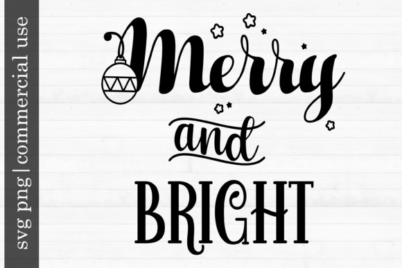 Print on Demand: Christmas Svg Merry and Bright Graphic Print Templates By inlovewithkats