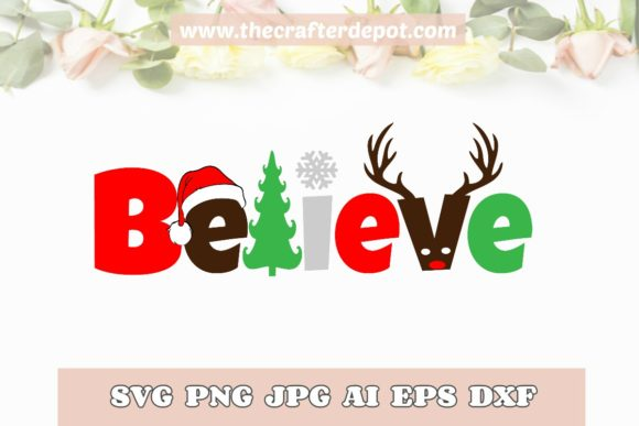 Believe Vector SVG DXF PNG JPG Christmas Graphic Crafts By DesignioArt