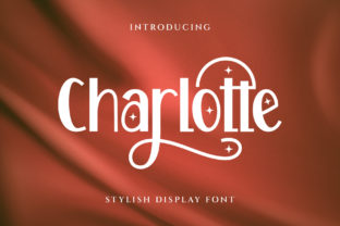 Print on Demand: Charlotte Display Font By Graphicxell