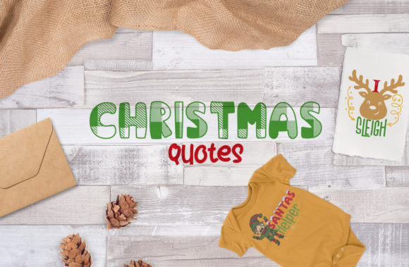 Christmas Quotes Graphic Crafts By fireflydesigns