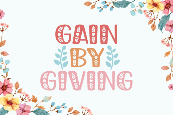 Gain by Giving Font