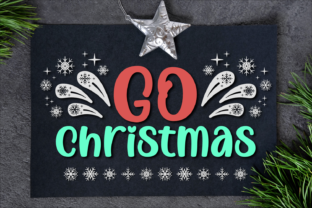 Print on Demand: Go Christmas Script & Handwritten Font By Jasm (7NTypes)