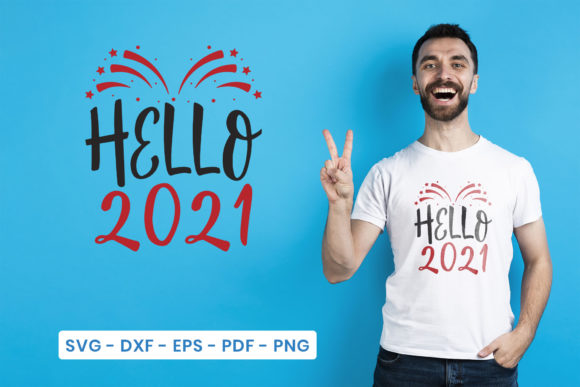 Happy New Year, Hello 2021 Graphic Crafts By CraftlabSVG