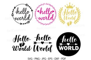 Hello World Svg,  Baby Shower, Cut File Graphic Crafts By RedCreations