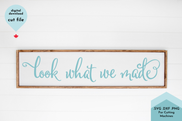 Print on Demand: Look What We Made SVG, Hand Lettered Svg Graphic Crafts By Lettershapes