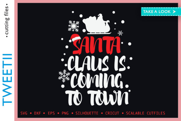 Print on Demand: Santa Claus is Coming to Town Christmas Graphic Crafts By Tweetii