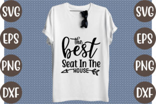 The Best Seat in the House Graphic Print Templates By creative store.net
