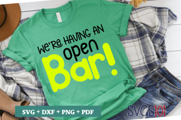 We're Having an Open Bar SVG Graphic Illustrations By svgs101