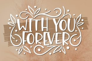 Print on Demand: With You Forever Script & Handwritten Font By Rifki (7ntypes)