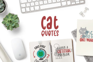 Cat Quotes Graphic Crafts By Firefly Designs