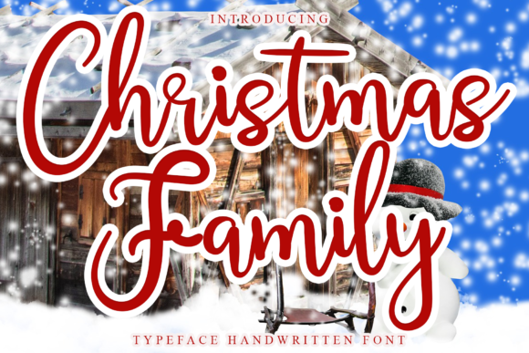 Print on Demand: Christmas Family Script & Handwritten Font By giatstudios