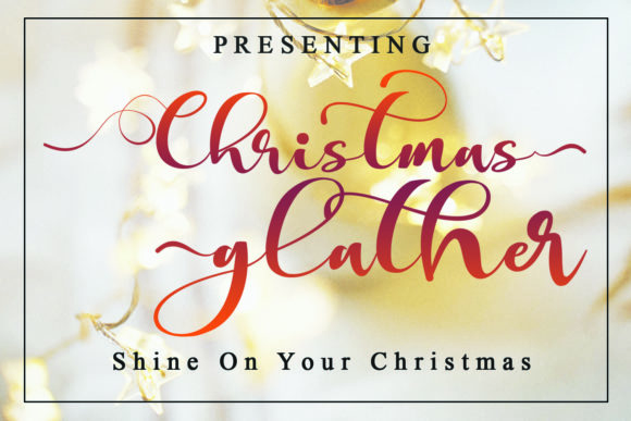 Print on Demand: Christmas Glather Script & Handwritten Font By MengulirPena