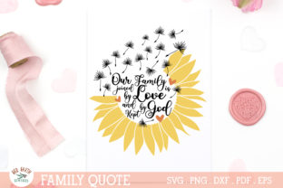 Family Quote Rustic Farmhouse Sunflower Graphic Crafts By redearth and gumtrees