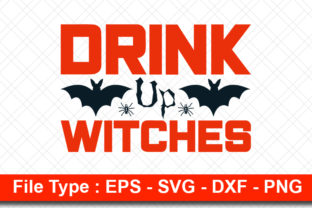 Print on Demand: Halloweeen  Svg Design, Drink Up, Graphic Print Templates By svg_hut
