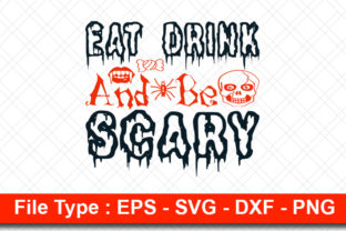 Print on Demand: Halloweeen  Svg Design, Eat Drink and Be Graphic Print Templates By svg_hut
