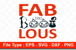 Print on Demand: Halloweeen  Svg Design, Fab-boo-lous Graphic Print Templates By svg_hut