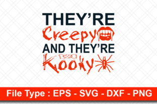 Print on Demand: Halloweeen  Svg Design, They're Creepy Graphic Print Templates By svg_hut