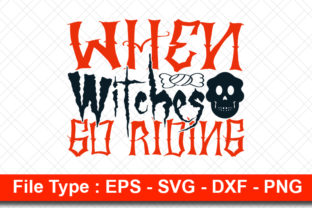 Print on Demand: Halloweeen  Svg Design, when Witches Go Graphic Print Templates By svg_hut
